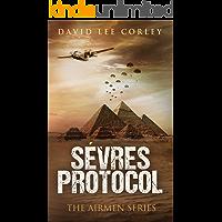 Sèvres Protocol: A War Novel (The Airmen Series Book 5)