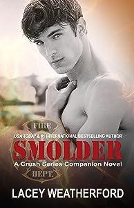 Smolder (Crush series Book 4)