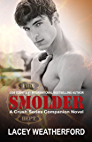 Smolder (Crush series Book 4) (English Edition)