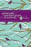 Pocket Posh Word Lover's Puzzle & Quiz Book: 100 Puzzles