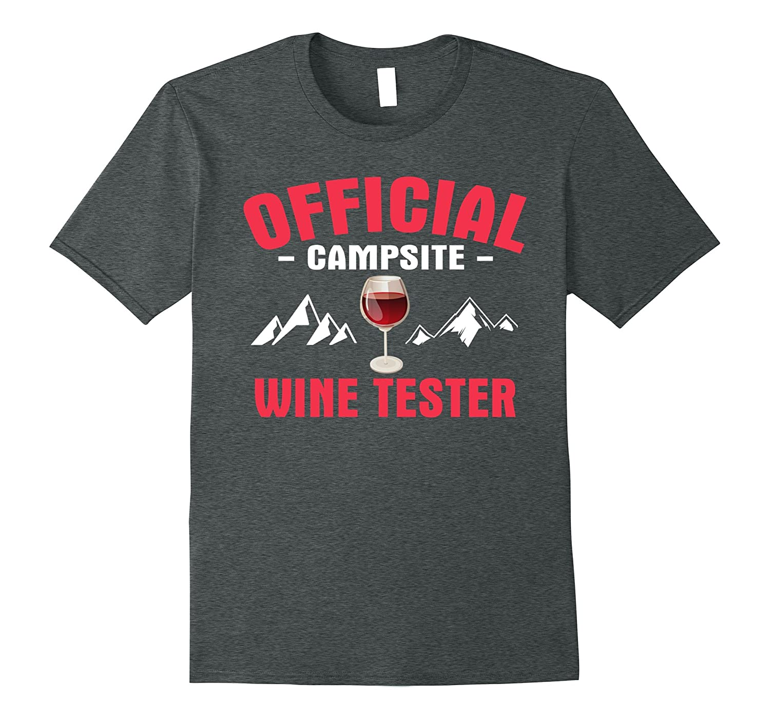 Offical Campsite Wine Tester Tee Shirt