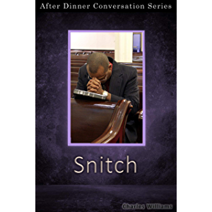 Snitch: After Dinner Conversation Short Story Series