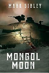 Mongol Moon Kindle Edition