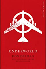 Underworld: Picador Classic Kindle Edition