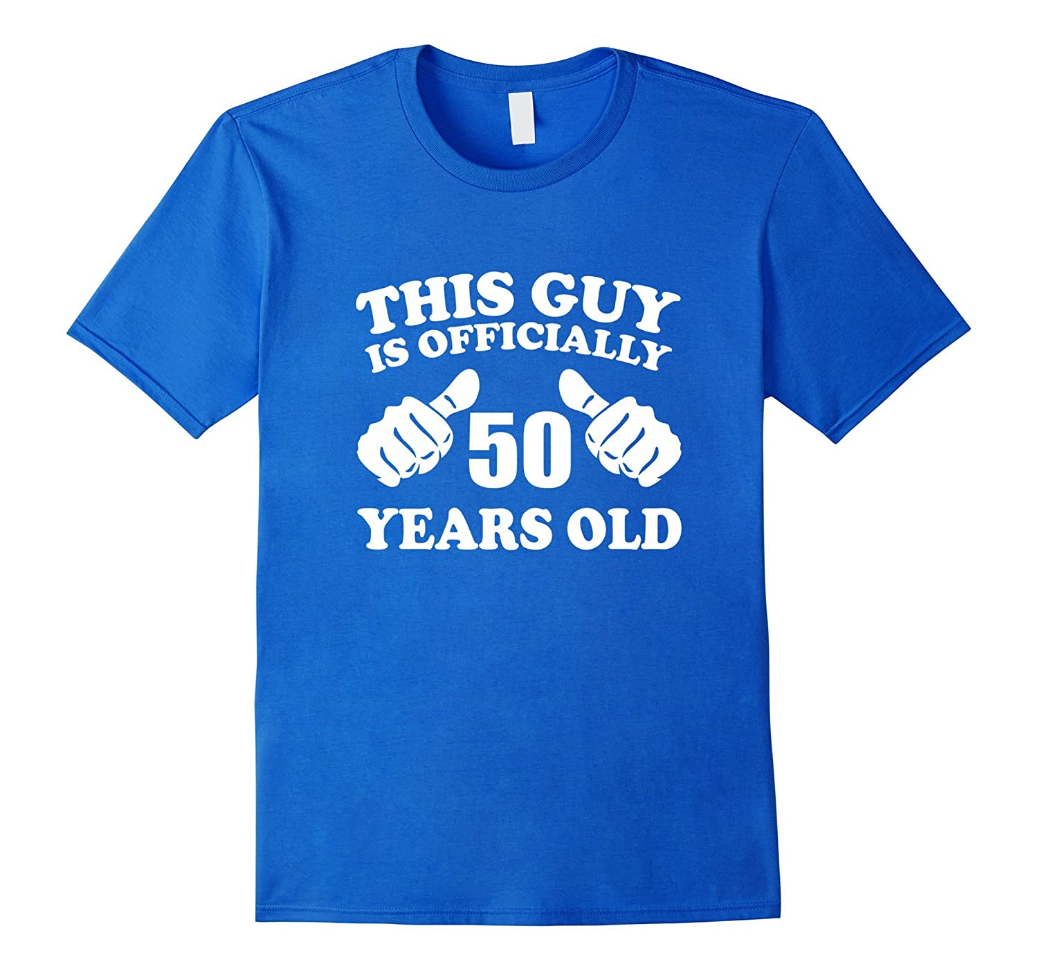 Mens This Guy Is Officially 50 Years Old 50th Birthday T Shirt TJ