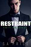 Restraint: Suit Romance (A Dark side Fey Story)
