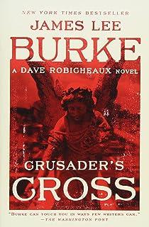 Crusaders Cross: A Dave Robicheaux Novel