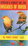 Digest on the Diseases of Birds