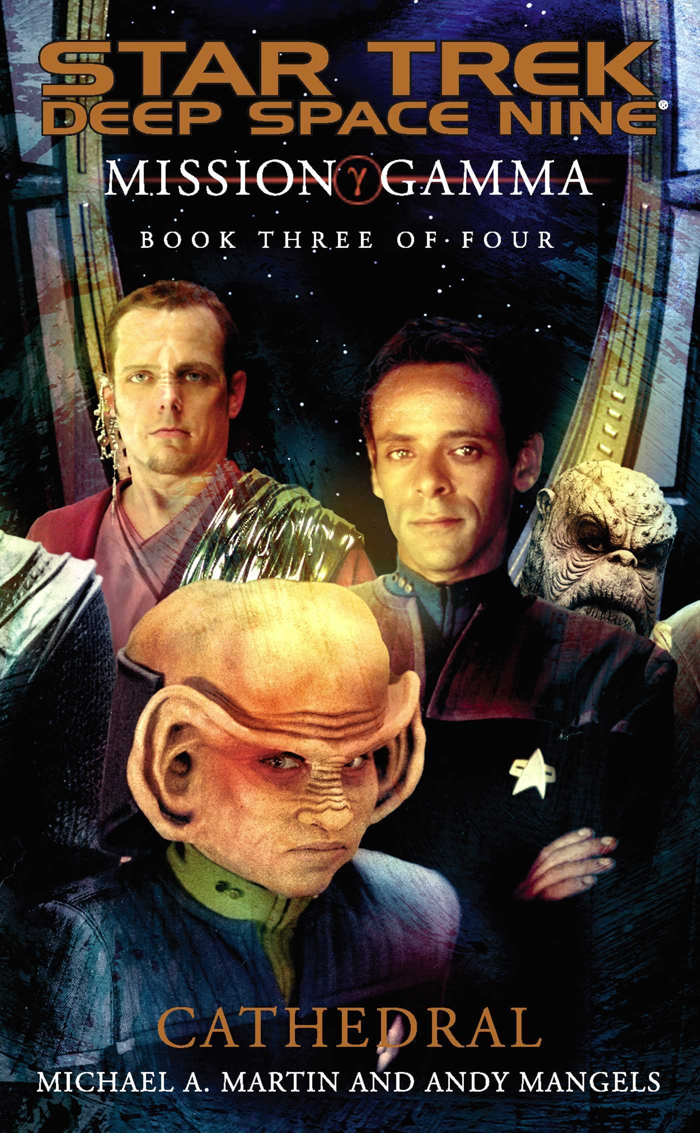 Mission Gamma  Book Three  Cathedral  Star Trek  Deep Space Nine 3   English Edition