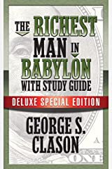 The Richest Man In Babylon with Study Guide: Deluxe Special Edition Kindle Edition