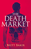 The Death Market