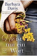 Nie ist nur ein Wort (German Edition) Kindle Edition
