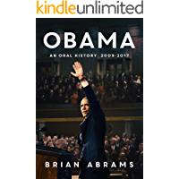 Obama: An Oral History (English Edition)