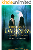 Whispers of Darkness (The Deadwood Hunter Series Book 2)