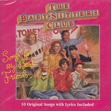 Baby-Sitters Club - Songs for My Best Friends - Amazon com Music