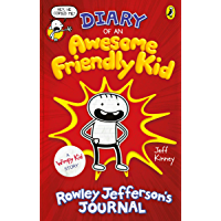 Diary of an Awesome Friendly Kid: Rowley Jefferson's Journal (Diary of a Wimpy Kid) (English Edition)