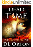 Dead Time (Between Two Evils Book 3)