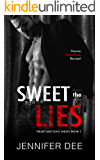Sweet the Lies (Heart and Soul Book 1)