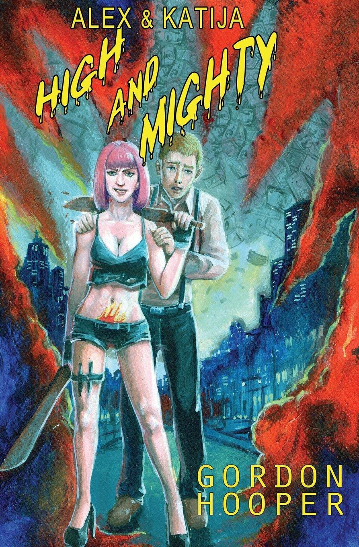 Alex & Katija: High and Mighty ebook