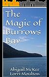 The Magic of Burrows Bay (Burrows Bay Romance Book 1)
