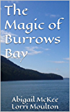 The Magic of Burrows Bay (Burrows Bay Romance Book 1)