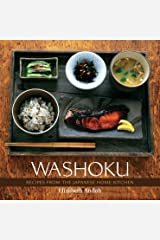 Washoku: Recipes from the Japanese Home Kitchen [A Cookbook] Hardcover