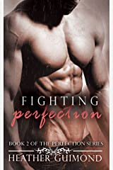 Fighting Perfection (The Perfection Series Book 2) Kindle Edition