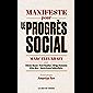 Manifeste pour le progrès social (Cahiers libres)