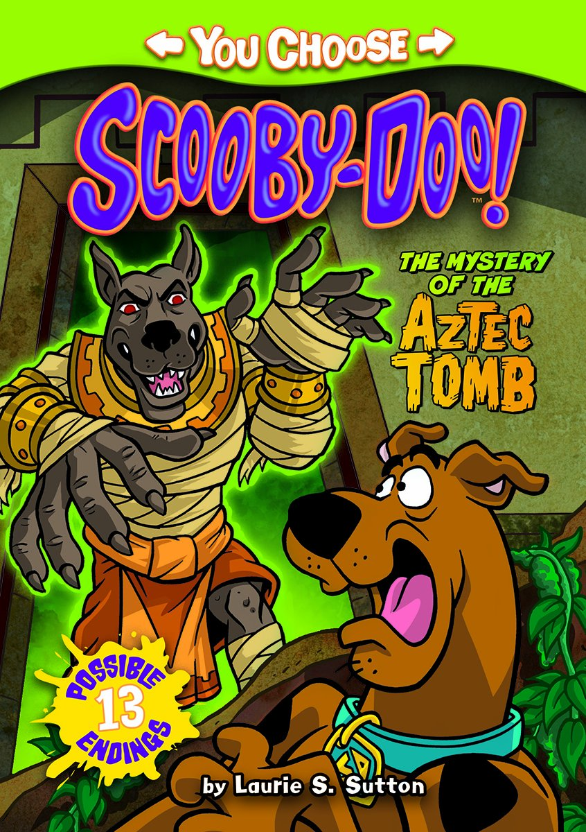 Read Online The Mystery of the Aztec Tomb (You Choose Stories: Scooby-Doo) ebook