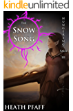 The Snow Song: Hungering Saga 3 (The Hungering Saga)