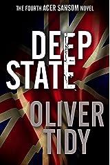 Deep State (The Acer Sansom Novels Book 4) Kindle Edition