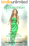 Falcondell Part 2 Retribution (The Devil's Children Book 3)