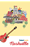 Fodor's Inside Nashville (Full-color Travel Guide)