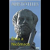 Ética a Nicômaco (Coleção Filosofia)