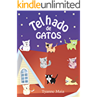 Telhado de Gatos (Coleção infantil Respeito aos Animais Livro 1)
