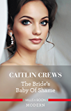 The Bride's Baby Of Shame (Stolen Brides Book 2)
