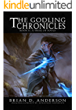 The Godling Chronicles : A Trial of Souls (Book Four)