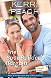 The Boat Builder's Bargain: The sweeter edition of Kris Pearson's 'The Boat Builder's Bed' (Hearts around the Harbor Book 1)