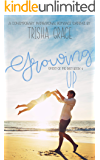 Growing Up: A Contemporary Inspirational Romantic Suspense (Ghost Of The Past Book 3)