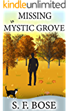 Missing in Mystic Grove (A Liz Bean Mystery Book 1)