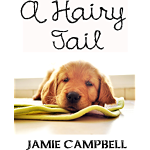 A Hairy Tail (The Hairy Tail Series Book 1)