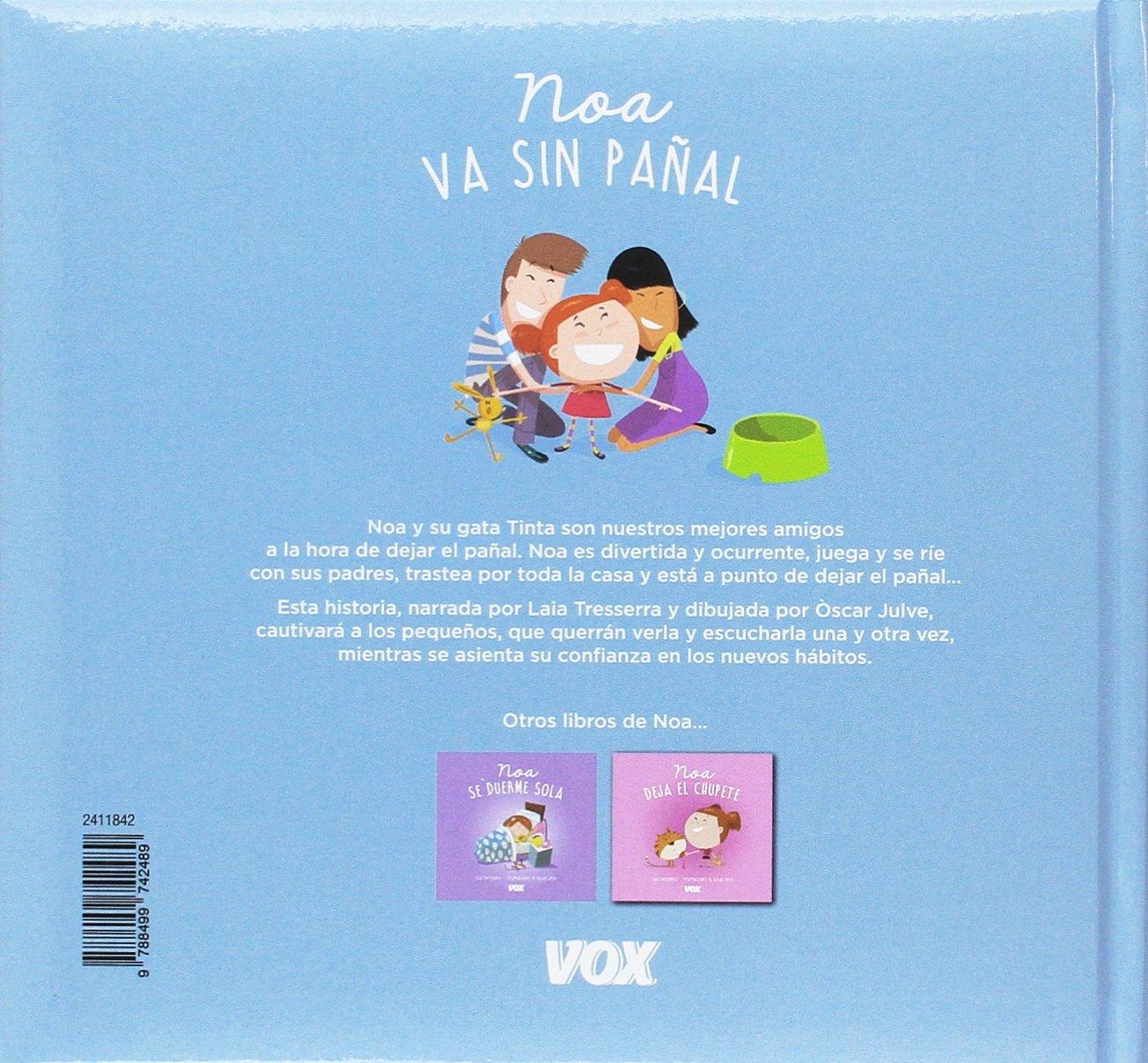 Noa va sin pañal Vox - Infantil / Juvenil - Castellano - A Partir De 3 Años - Libros De Hábitos: Amazon.es: Larousse Editorial, Òscar Julve Gil: Libros