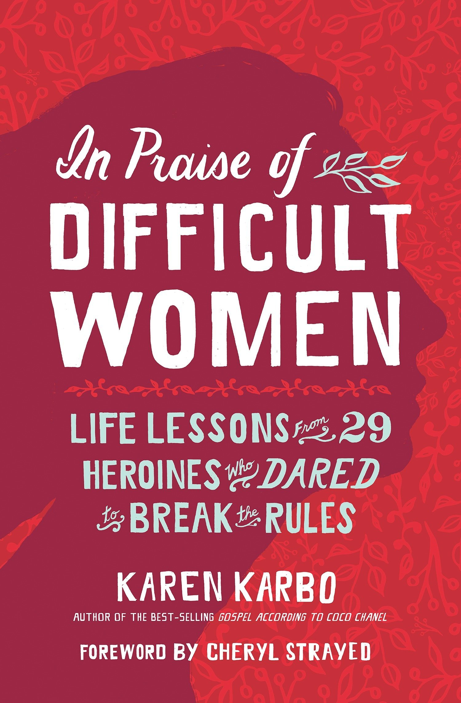 Buy Custom Essay Papers In Praise Of Difficult Women Life Lessons From  Heroines Who Dared To  Break The Rules Karen Karbo Cheryl Strayed  Amazoncom  Books College English Essay Topics also Essay About Healthy Diet In Praise Of Difficult Women Life Lessons From  Heroines Who  Help With A Literature Review