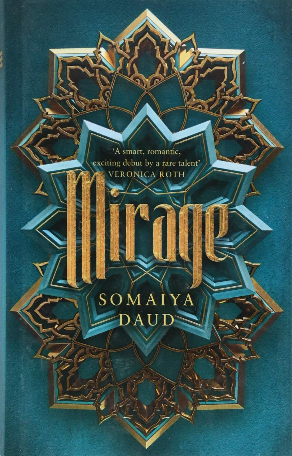 Mirage: the captivating Sunday Times bestseller: Amazon.es: Somaiya Daud: Libros en idiomas extranjeros