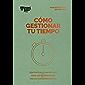 Cómo gestionar tu tiempo (Management en 20 minutos nº 2)