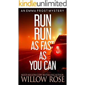 Run, Run, as Fast as You Can (Emma Frost Book 3)