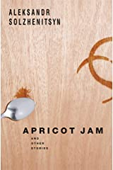 Apricot Jam: And Other Stories Kindle Edition