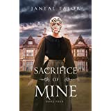 Sacrifice of Mine (Mine #4)