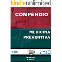 Compêndio de Medicina Preventiva: Medbook (Meddbook Residência Médica Livro 1)