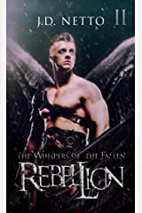 Rebellion (Whispers of the Fallen) (The Whispers of the Fallen Book 2) Kindle Edition